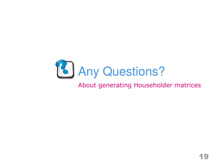 About generating Householder matrices