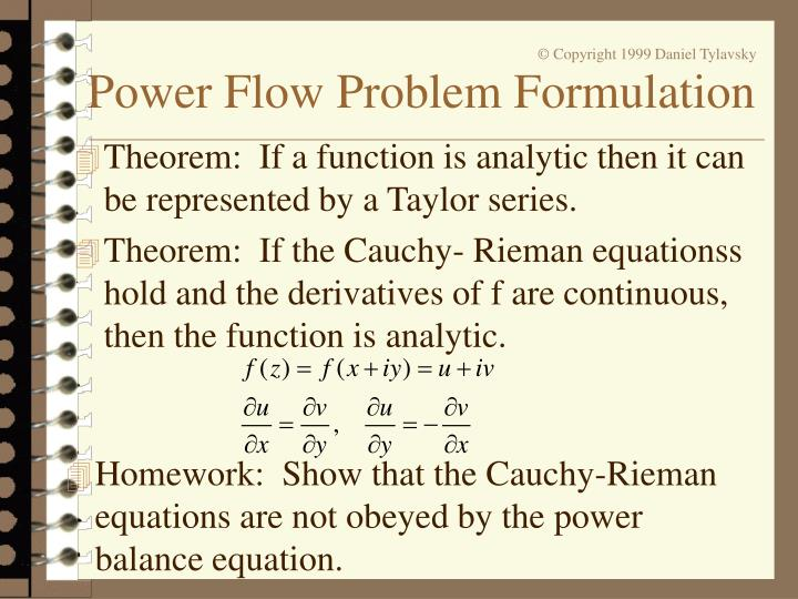 Theorem:  If a function is analytic then it can be represented by a Taylor series.