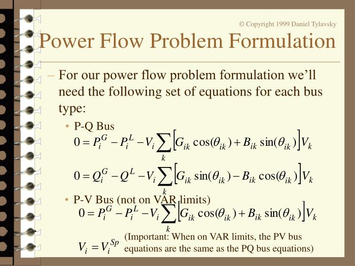 For our power flow problem formulation we'll need the following set of equations for each bus type: