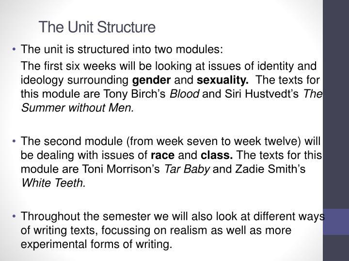 The Unit Structure