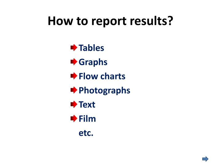 How to report results?