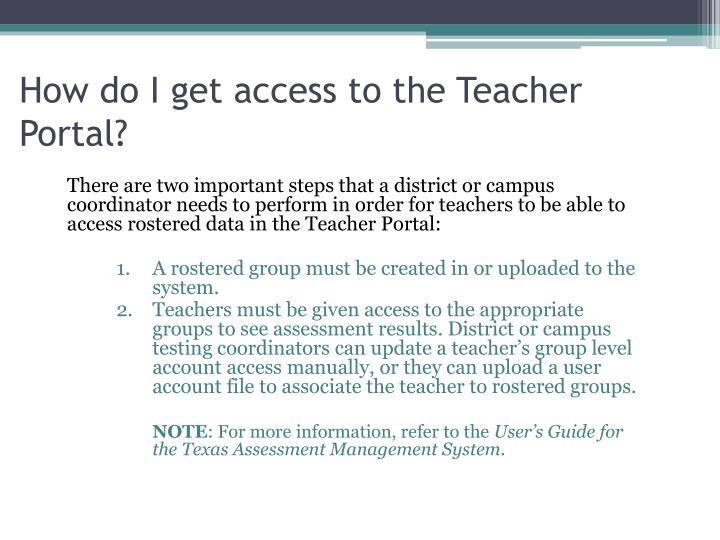 How do I get access to the Teacher Portal?