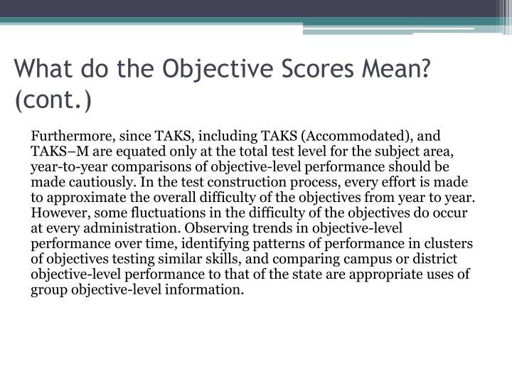 What do the Objective Scores Mean? (cont.)