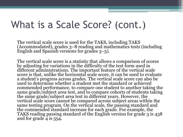 What is a Scale Score? (cont.)
