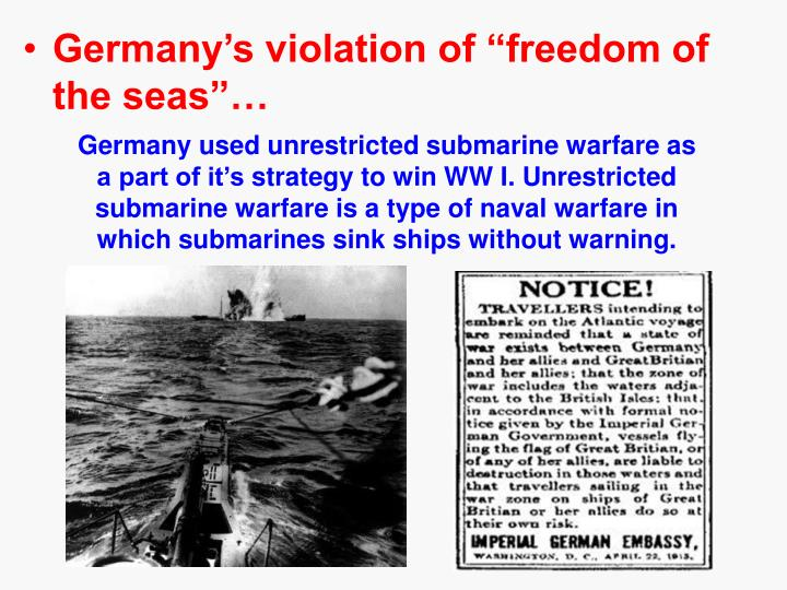 "Germany's violation of ""freedom of the seas""…"