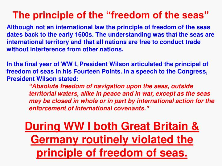 "The principle of the ""freedom of the seas"""