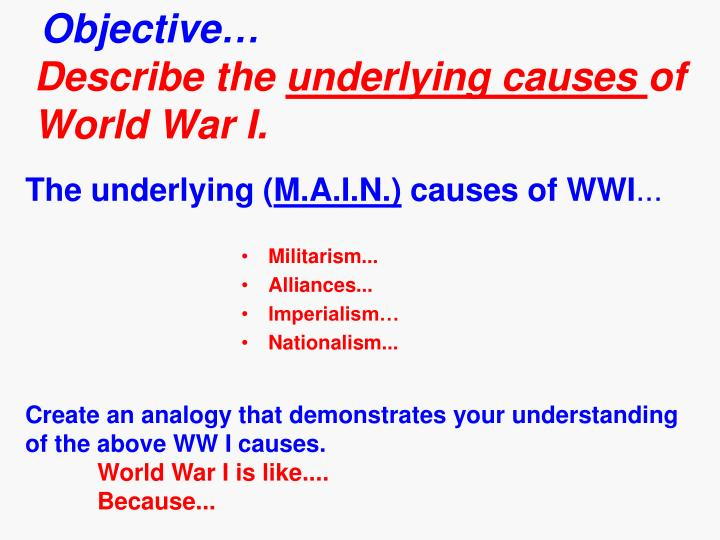 The underlying m a i n causes of wwi