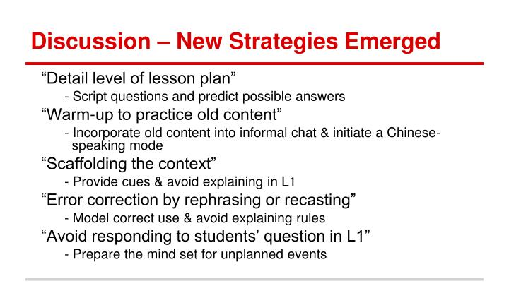 Discussion – New Strategies Emerged
