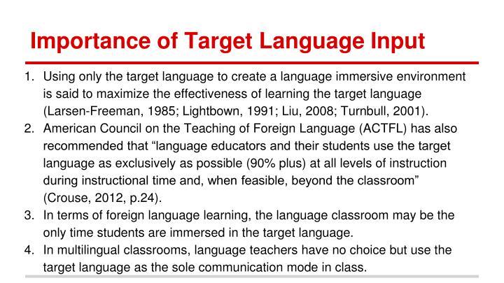 Importance of Target Language Input