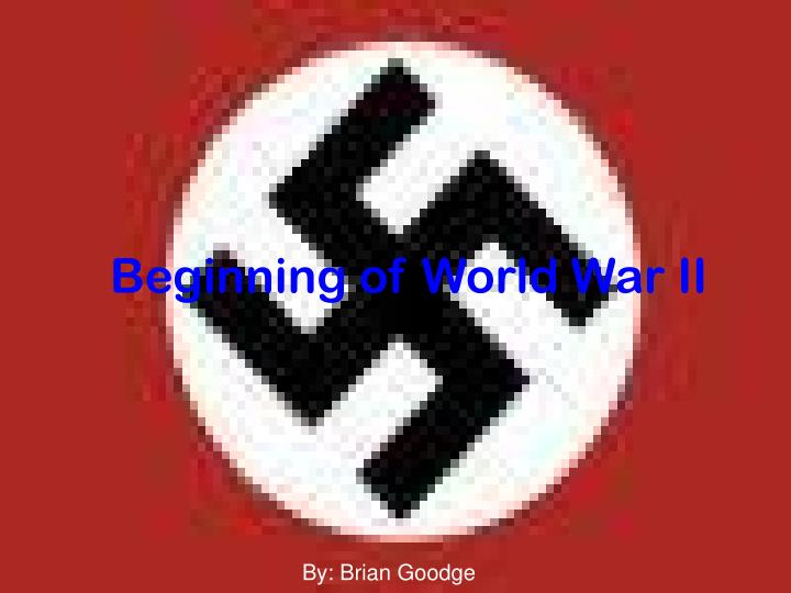Beginning of world war ii