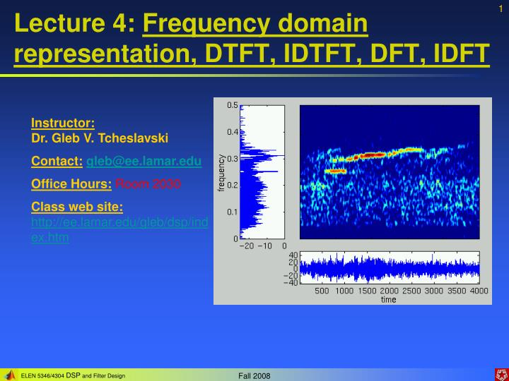 Lecture 4 frequency domain representation dtft idtft dft idft