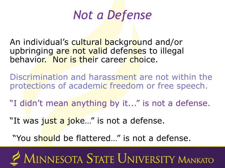 Not a Defense