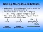naming aldehydes and ketones