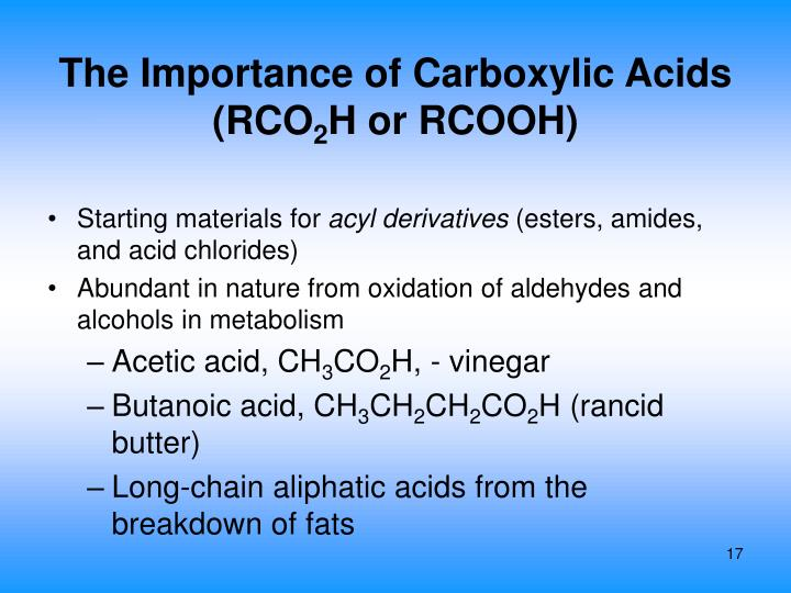 The Importance of Carboxylic Acids (RCO