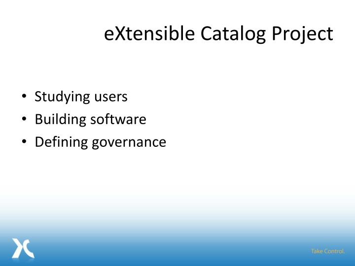 eXtensible Catalog Project