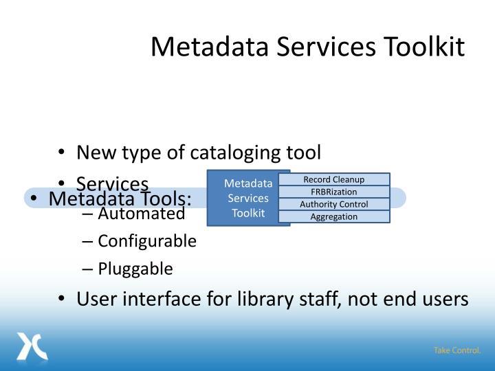 Metadata Services Toolkit