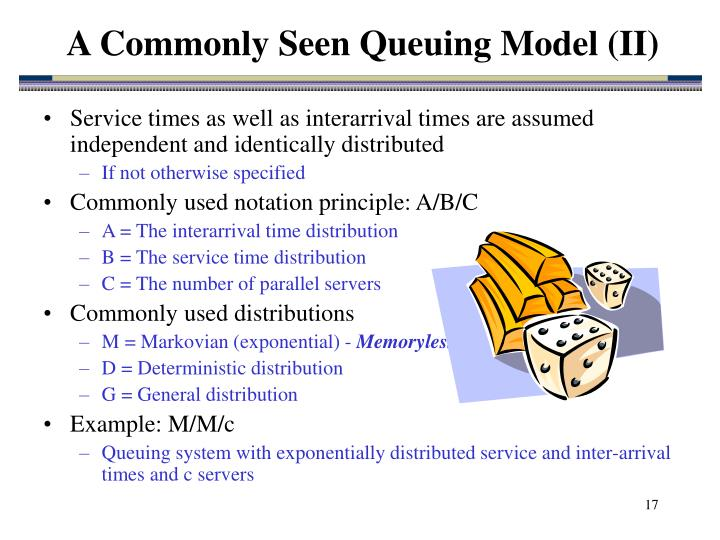 A Commonly Seen Queuing Model (II)