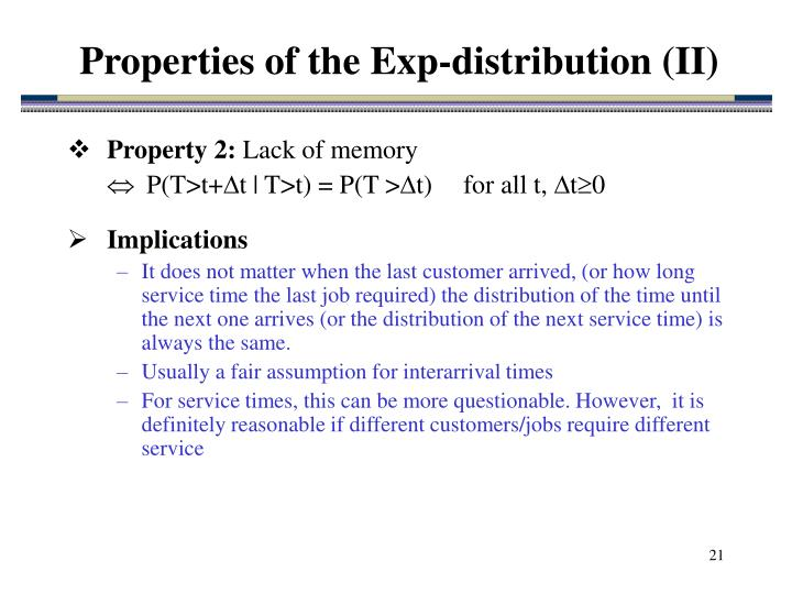 Properties of the Exp-distribution (II)