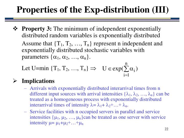Properties of the Exp-distribution (III)