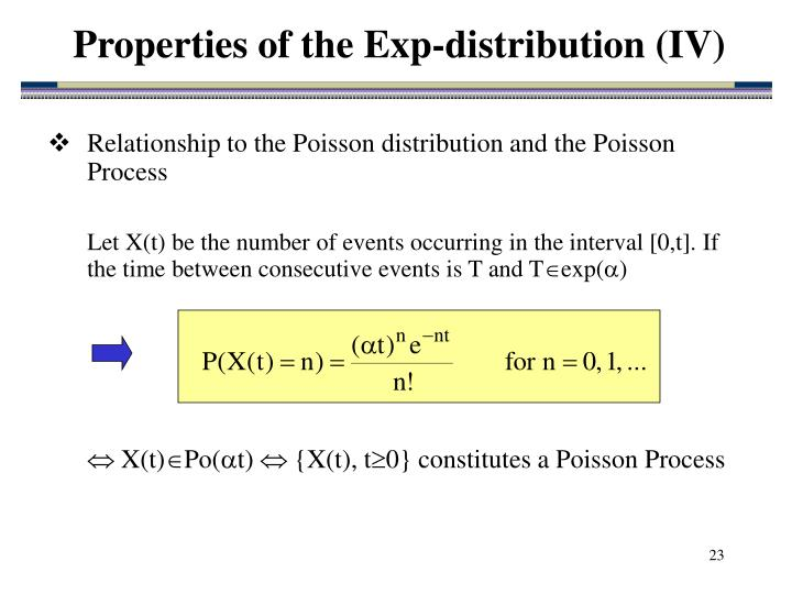 Properties of the Exp-distribution (IV)