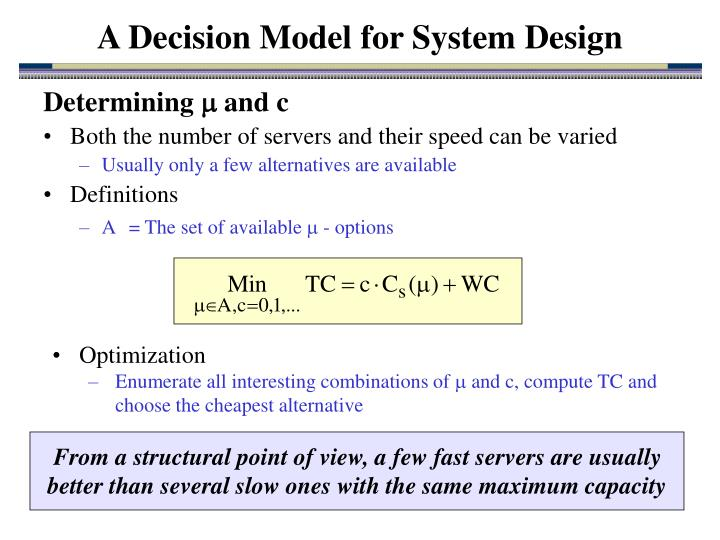 A Decision Model for System Design