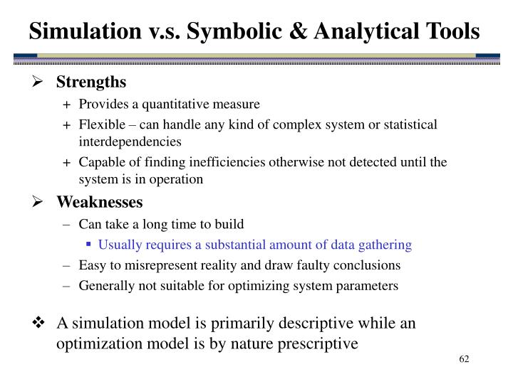 Simulation v.s. Symbolic & Analytical Tools