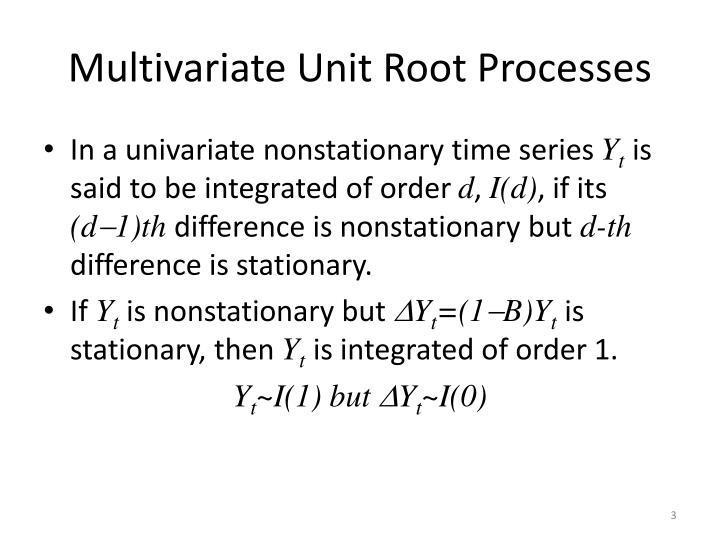Multivariate Unit Root Processes