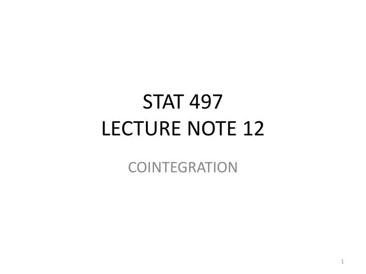 Stat 497 lecture note 12