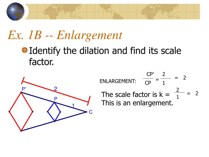 Ex. 1B -- Enlargement