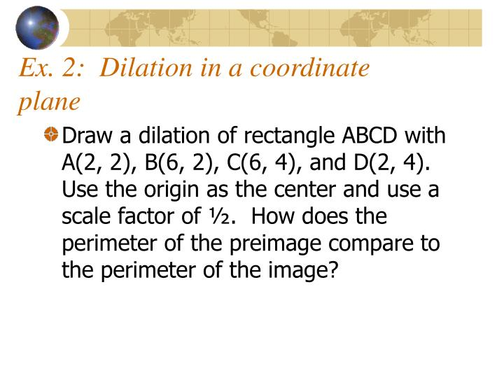 Ex. 2:  Dilation in a coordinate plane
