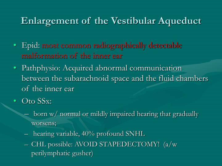 Enlargement of the Vestibular Aqueduct