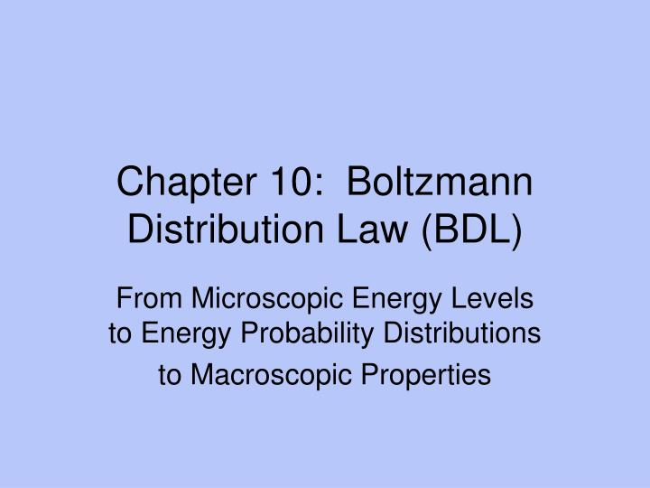 Chapter 10 boltzmann distribution law bdl
