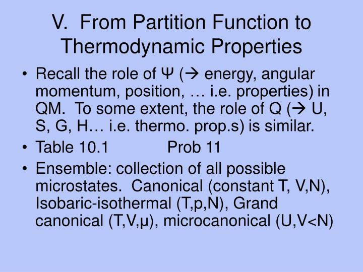 V.  From Partition Function to Thermodynamic Properties