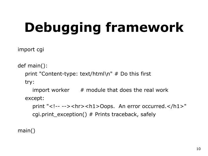 Debugging framework