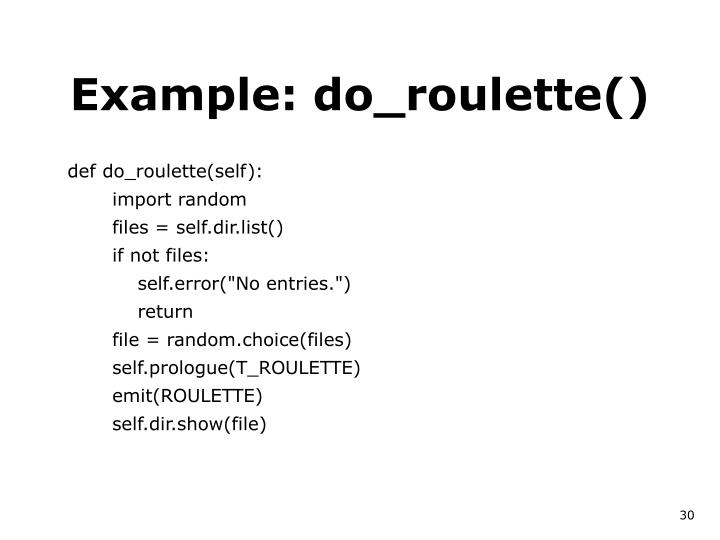 Example: do_roulette()