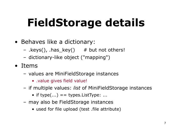 FieldStorage details