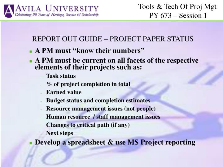 REPORT OUT GUIDE – PROJECT PAPER STATUS
