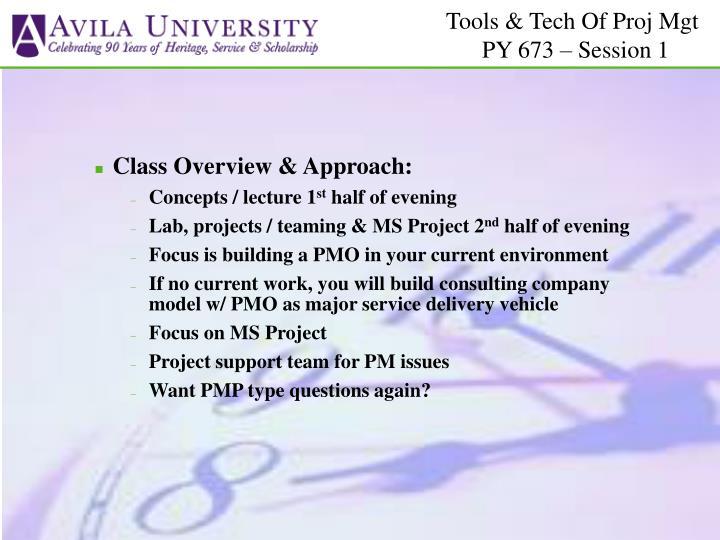 Class Overview & Approach: