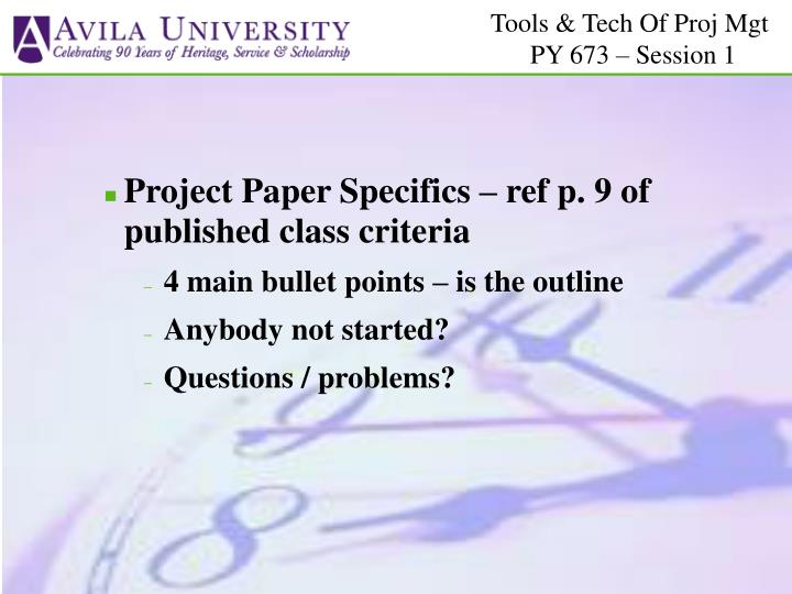 Project Paper Specifics – ref p. 9 of published class criteria
