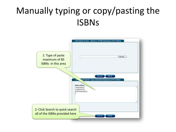 Manually typing or copy/pasting the ISBNs