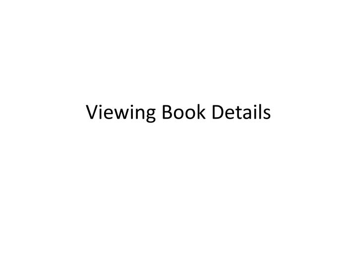 Viewing Book Details