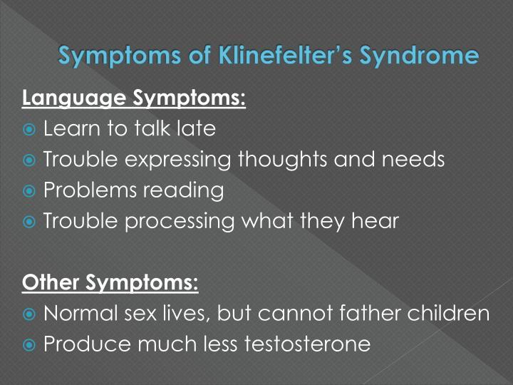 Symptoms of Klinefelter's Syndrome