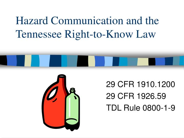 Hazard communication and the tennessee right to know law