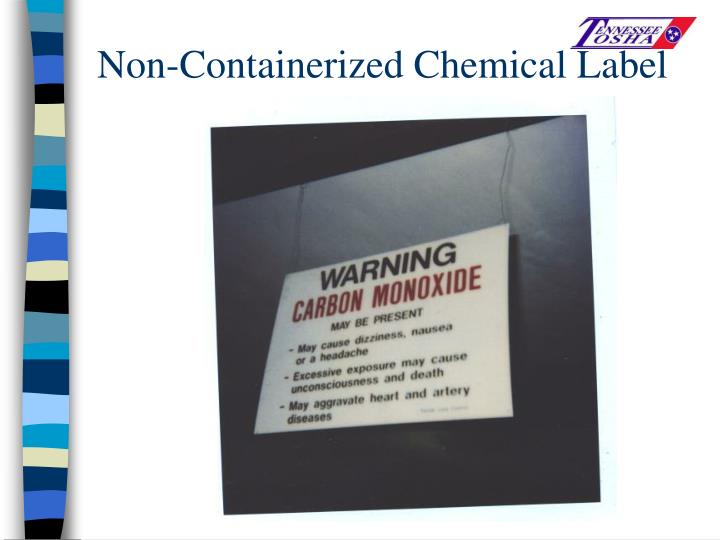 Non-Containerized Chemical Label
