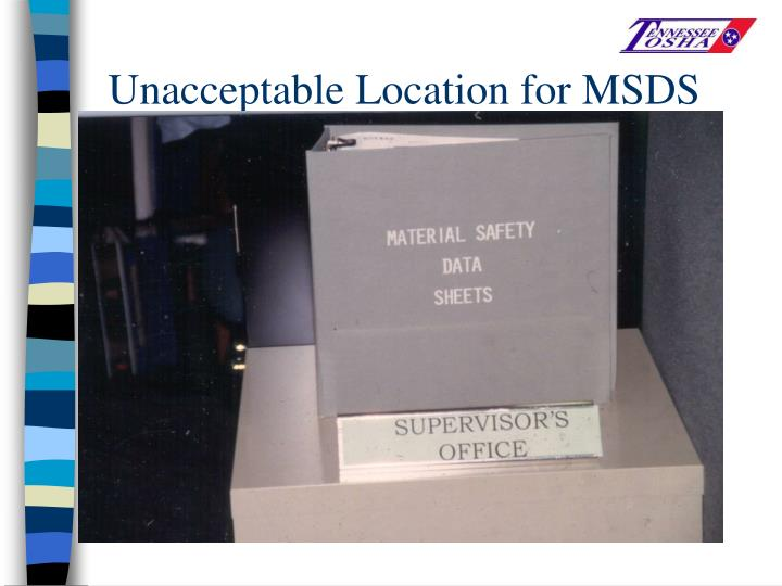 Unacceptable Location for MSDS