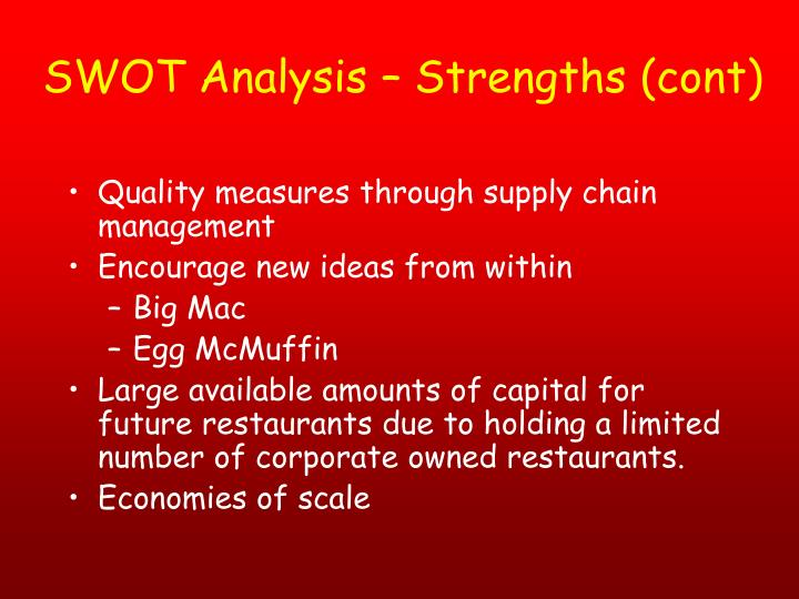 SWOT Analysis – Strengths (cont)