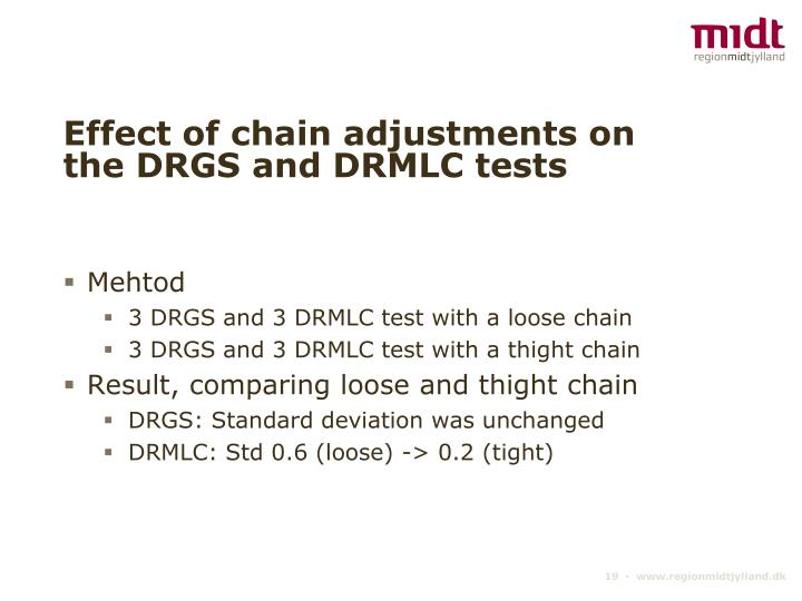 Effect of chain adjustments on the DRGS and DRMLC tests