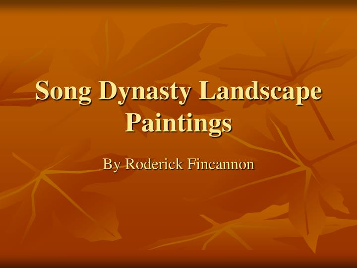 PPT - Song Dynasty Landscape Paintings PowerPoint ...