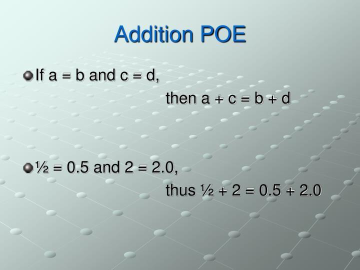 Addition POE