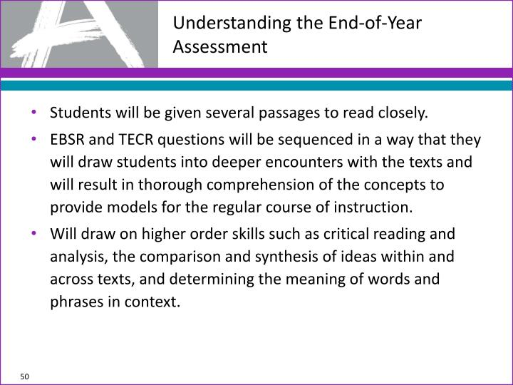 Understanding the End-of-Year Assessment